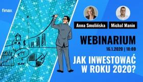 Webinarium: Jak inwestovać w roku 2020?