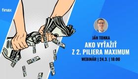 Webinár: Ako z 2. dôchodkového piliera vyťažiť maximum | 24.3. | 18:00 | Finax.eu