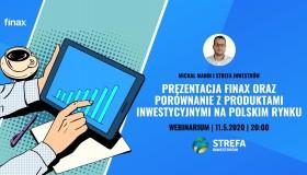 Finax webinarium - Prezentacja finax oraz porównanie z produktami inwestycyjnymi na polskim rynku