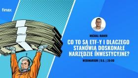 Co to są ETF-y i dlaczego stanowią doskonałe narzędzie inwestycyjne? | Finax.PL
